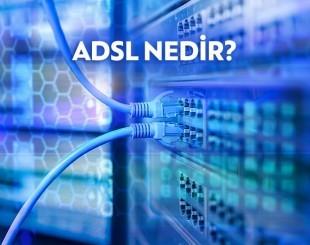 ADSL Nedir? ADSL ve VDSL Arasındaki Farklar Nelerdir?