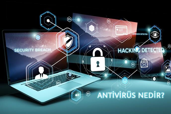 Firewall ve Antivirüs Arasındaki Farklar | Antivirüs Nedir? Virüslere Karşı Koruma Nasıl Sağlanır?