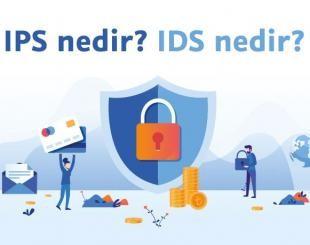 IPS ve IDS Nedir? Nasıl Çalışır?