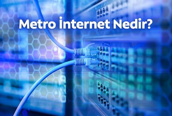 Metro Ethernet İnternet Nedir? Nasıl Çalışır?