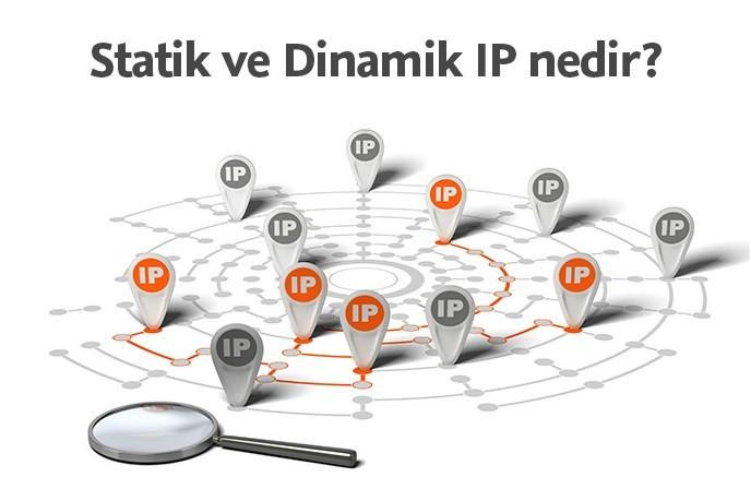Statik ve Dinamik IP nedir? Aralarındaki Farklar Nelerdir?